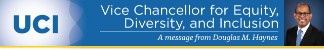 A Message from Douglas M. Haynes, Vice Chancellor for Equity, Diversity and Inclusion